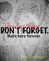 Dont forget... You're here forever