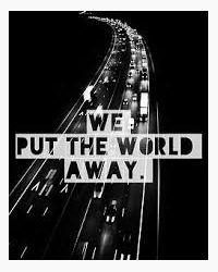 We Put The World Away