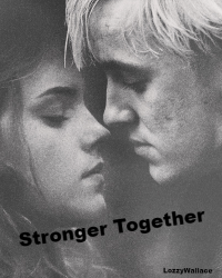 Dramione: Stronger Together