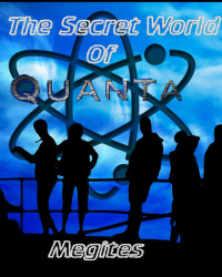 The Secret World of Quanta
