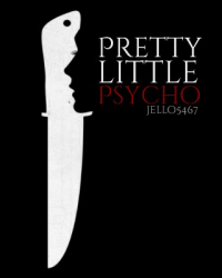 Pretty Little Psycho