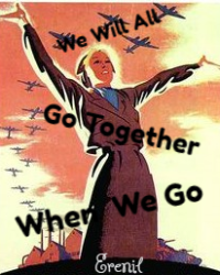 We'll All Go Together When We Go