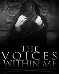 The Voices Within Me [For: Write a story in 24 hours]