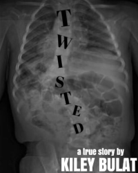 Twisted: A True Story about my Scoliosis