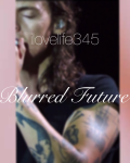 Blurred Future