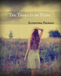 The Thorn in my Flesh *shortlisted for Movellist of the Year 2013*