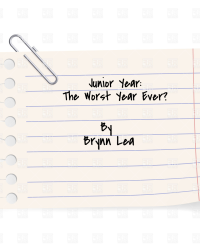 Junior Year: The Worst Year Ever?