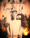 Unnatural Love -1st book-
