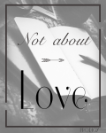 Not About Love