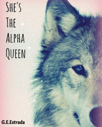 She's The Alpha Queen