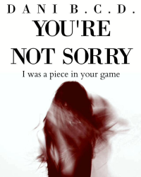 You're Not Sorry [Album]