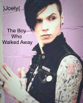 The Boy Who Walked Away