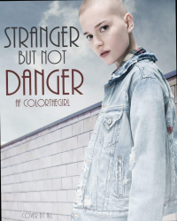 Stranger but not Danger
