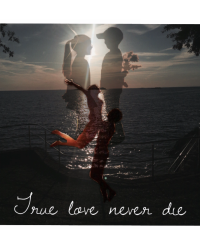 ~True love never die~