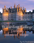 Wizarding College - Learning advanced magic