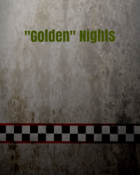 """Golden"" Nights"