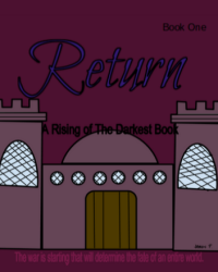 Return: The Very First Draft (WARNING: It's Pretty Bad)