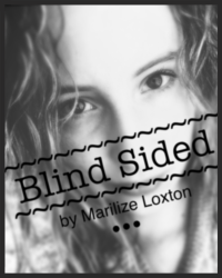 Blind sided