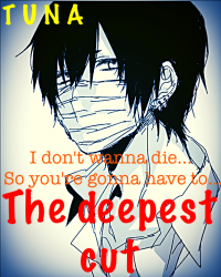 The deepest cut.