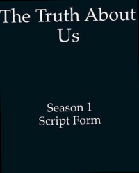 The Truth About Us Season 1