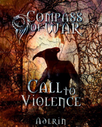 Compass of War: Call to Violence