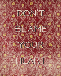 Don't Blame Your Heart