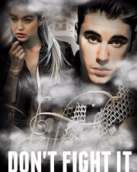 Don't Fight it ; Justin Bieber Fanfiction