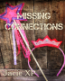 Missing Connections