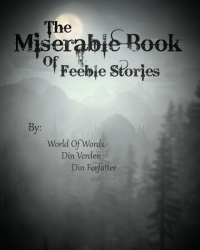 The Miserable Book Of Feeble Stories