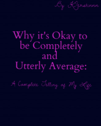 Why it's Okay to be Completely and Utterly Average