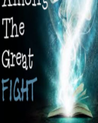 Among The Great Fight