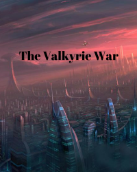 The Valkyrie War (Act 2)