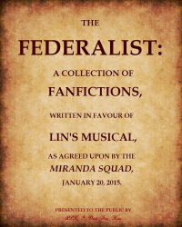 The Federalist Papers (Hamilton Fanfictions)