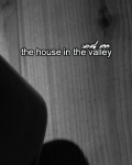 The House in the Valley