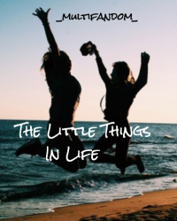 The little things in life