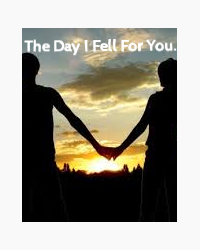 The Day I Fell For You.