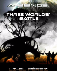 A-BEINGS: THREE WORLDS' BATTLE