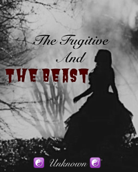 The Fugitive and The Beast