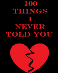 100 things I never told you