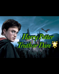 Harry Potter Truth or Dare🌟