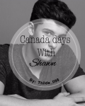 Canada days with Shawn