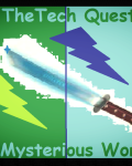 The Tech Quest: 1 The Mysterious Warrior
