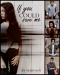 If You Could Save Me - 1D