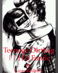 Teenage Dirtbag || H.S Fanfic
