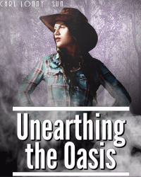 Unearthing the Oasis