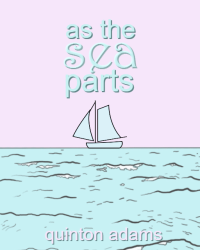 As The Sea Parts