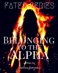 Fated: Belonging to the Alpha (Volume#1)