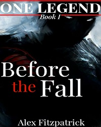 One Legend : Before the Fall