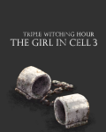 The Girl in Cell 3 (Triple Witching Hour)