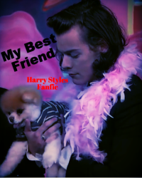 My Best Friend (Harry Styles Fanfic)